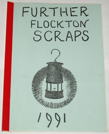 Further Flockton Scraps 1991, compiled by Arthur Crow